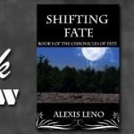 Fantasy Book Review: Shifting Fate by Alexis Leno