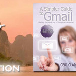 A Simpler Guide to Gmail, Second Edition: Getting the most out of Google's free email is now only available on Kindle