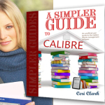 Why students should use Calibre to organize their ebooks, papers and other documents: A Simpler Guide to Calibre - the perfect gift for students