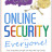 Online Security for Everyone (A Simpler Guide to)
