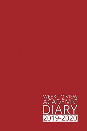 Week to View Academic Diary 2019-2020: Red Weekly Diary for 2019-2020, Week to View (September to August) Planner (6×9 inch) (Clark Diaries & Journals)