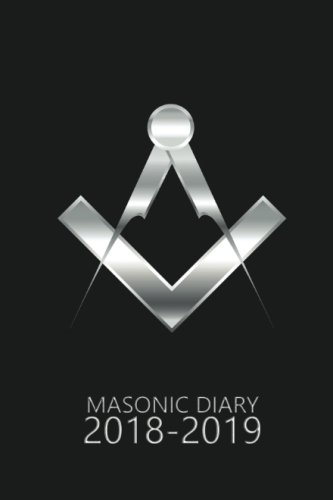 Masonic Diary 2018-2019: Pocket Calendar 2018-2019, Week to View (September to August) Diary Planner (4×6 inch) (Clark Diaries & Journals)