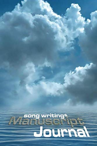Song Writing & Manuscript Journal: Blank 10 Stave Music Sheet & Lined Paper Composition Notebook for Musicians and the Musically Minded (6 x 9) (Quill Music Manuscript Books)
