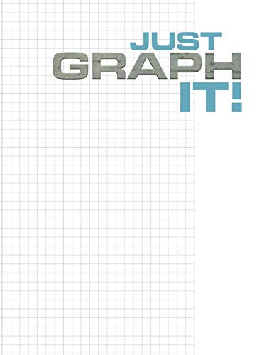 Just Graph It!: Blank Quad Graph Paper Notebook, 4 Squares Per Inch, 100 Sheets (8.5 x 11 Inches) (Quill Graph Notebooks)