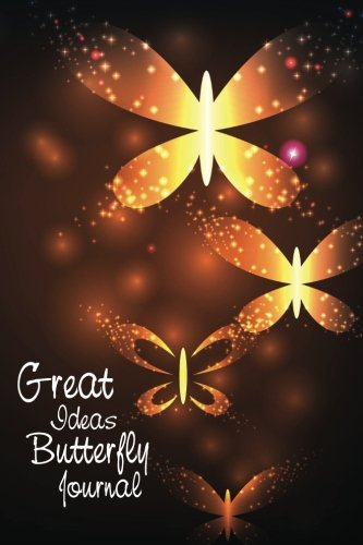 Great Ideas Butterfly Journal: Be creative, doodle and write for self-discovery (Different Tastes Journal Designs)