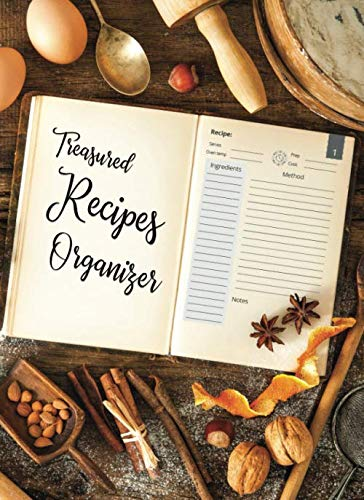 Treasured Recipes Organizer: 100 Page Blank Cookbook to Collect and Record Your Family Recipes (Blank Recipe Cookbooks)