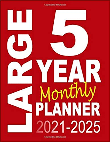 Large 5 Year Monthly Planner 2021-2025: Begin Your Five Year Plan with this Month to View Red Diary (8.5 x 11 inch)