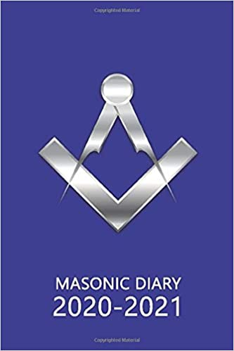 Masonic Diary 2020-2021: The 16 Month Dark Blue Freemason Diary for 2020-2021, Week to View (September 2020 to December 2021) Planner (4×6 inch) (Freemason Diaries 2020-2021)