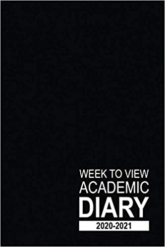 Week to View Academic Diary 2020-2021: 16 Month Black Weekly Diary for 2020-2021, Week to View (September 2020 to December 2021) Planner (6×9 inch) (2020-2021 16-Month Week to View Diaries) Paperback – Large Print