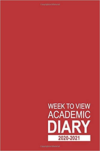 Week to View Academic Diary 2020-2021: 16 Month Red Weekly Diary for 2020-2021, Week to View (September 2020 to December 2021) Planner (6×9 inch) (2020-2021 16-Month Week to View Diaries)