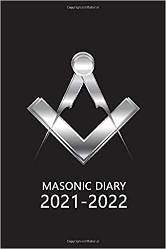 Masonic Diary 2021-2022: The 16 Month Black Freemason Diary for 2021-2022, Week to View (September 2021 to December 2022) Planner (4×6 inch)