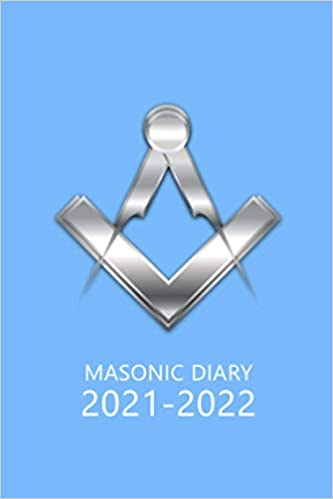 Masonic Diary 2021-2022: The 16 Month Light Blue Freemason Diary for 2021-2022 Week to View (September 2021 to December 2022) Planner (4×6 inch)