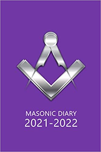 Masonic Diary 2021-2022: The 16 Month Purple Freemason Diary for 2021-2022, Week to View (September 2021 to December 2022) Planner (4×6 inch)