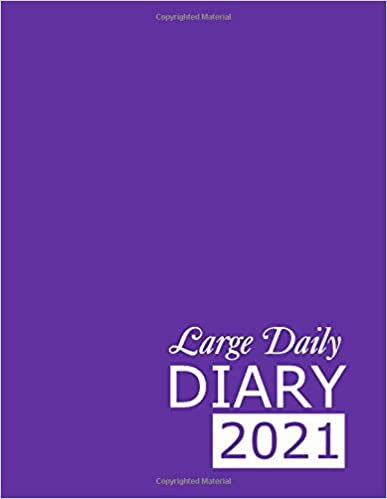 Large Daily Diary 2021: Purple 365, One Page per Day, Tabbed Journal, January – December | 8.5 X 11 Inches