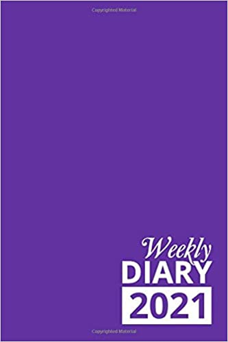 Weekly Diary 2021: Purple 12 Month Week to View Planner From January to December 2021 | 6×9 Inch