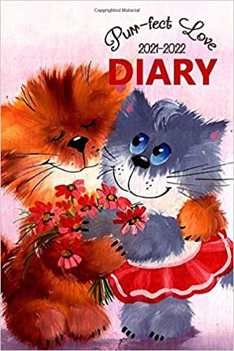 Purr-fect Love 2021-2022 Diary: The 16 Month Mini Pocket Weekly Diary for 2021-2022, Week to View (September 2021 to December 2022) Cat Planner (4 x 6 inch)