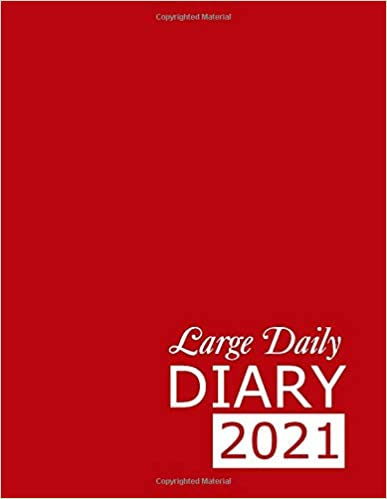 Large Daily Diary 2021: Red 365, One Page per Day, Tabbed Journal, January – December | 8.5 X 11 Inches