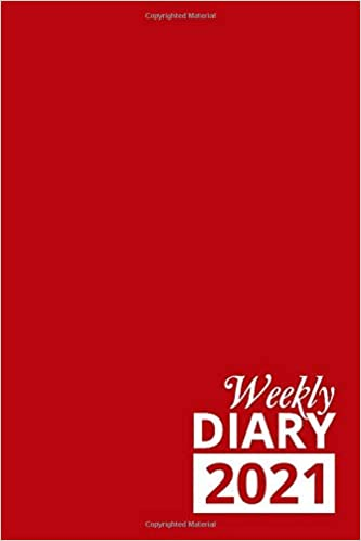 Weekly Diary 2021: Red 12 Month Week to View Planner From January to December 2021 | 6×9 Inch