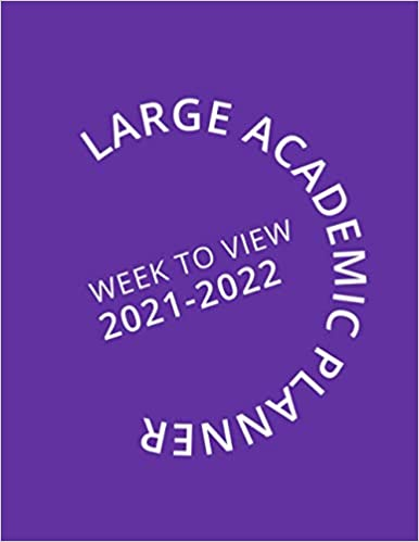 Large Purple Academic Planner Week To View 2021-2022: 16 Month Purple Weekly Diary from September 2021 to December 2022 (8.5×11 inch)