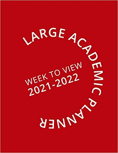 Large Red Academic Planner Week To View 2021-2022: 16 Month Red Weekly Diary from September 2021 to December 2022 (8.5×11 inch)