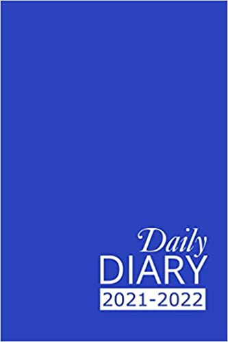 Daily Diary 2021-2022: Blue Academic Year, One Page per Day, Tabbed Journal, September – August | 6 X 9 Inches