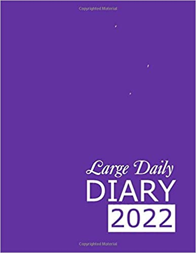 Large Purple Daily Diary 2022: 365 Day, Dated and Tabbed Journal January – December | 8.5 X 11 Inches (2022 Daily Diaries)