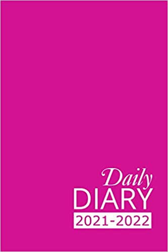 Daily Diary 2021-2022: Pink Academic Year, One Page per Day, Tabbed Journal, September – August | 6 X 9 Inches