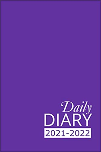 Daily Diary 2021-2022: Purple Academic Year, One Page per Day, Tabbed Journal, September – August | 6 X 9 Inches