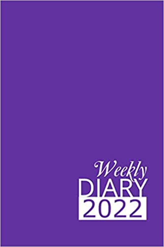 Purple Weekly Diary 2022: 12 Month, Week To View Planner for January to December 2022 (6×9 inch)
