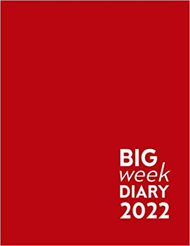 Red Big Week Diary 2022: 12 Month, Week to View. Large Print Planner from January 2022 to December 2022 (8.5×11 inch)