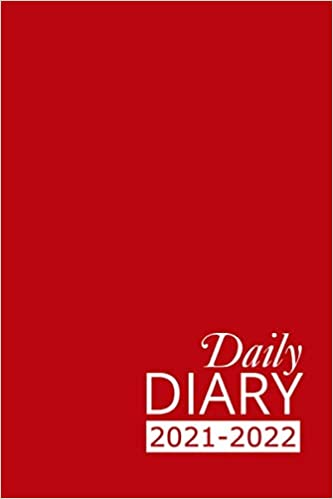 Daily Diary 2021-2022: Red Academic Year, One Page per Day, Tabbed Journal, September – August | 6 X 9 Inches