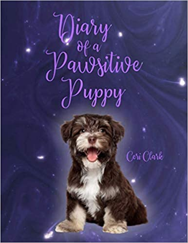 Diary of a Pawsitive Puppy (Large Daily Diary): 365 Day, Dated and Tabbed Big Daily Journal January – December | 8.5 X 11 Inches (2022 Daily Diaries)